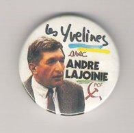 Badge   Les Yvelines Avec André Lajoinie  PCF - Berühmte Personen