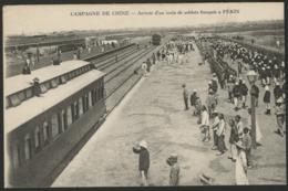 PEKIN ARRIVEE D'UN TRAIN DE SOLDATS FRANCAIS Durant La CAMPAGNE DE CHINE - Chine