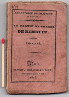 """MINI-LIVRE - THEATRE : Comédie """" LA PARTIE DE CHASSE DE HENRI IV """" Par Collé ( 1826 ) - Theater"""