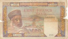 BILLET-BANQUE   DE L'ALGERIE   CENT FRANCS - Argelia