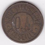 Jeton Omnium Automatic O.A, 1 Rue Villeneuve MARSEILLE Sans Valeur - Monétaires / De Nécessité