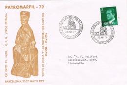 34017. Carta Exposicion BARCELONA 1979.  PATROMARFIL 79, Virgen De La Estrada, Virgen De Nuria - 1931-Hoy: 2ª República - ... Juan Carlos I