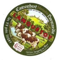 ETIQUETTE De FROMAGE..CAMEMBERT Fabriqué En NORMANDIE..LANQUETOT Les VV Près ISIGNY Sur MER (Calvados 14) - Fromage