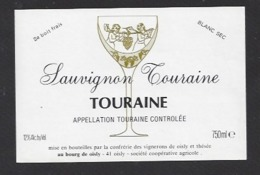 Etiquette De Vin Touraine Sauvignon 750 Ml  - Confrérie Des Vignerons De Oisly  (41)  -  Thème Porteurs Grappe De Raisin - Etiquettes