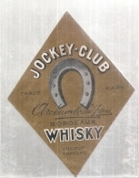 étiquette  - 1930/50* - Wisky Jockey Club- Archambeaud Frères BORDEAUX - Le Wisky De Bordeaux - Whisky