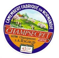 ETIQUETTE De FROMAGE..CAMEMBERT Fabriqué En NORMANDIE..S.A RIGAUD à CHAMPSECRET ( Orne 61) - Fromage