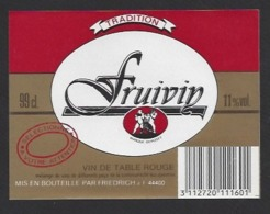 Etiquette De Vin De Table 11% -  Fruivin -  Friedrich à Rézé (44) - Thème Porteurs Grappe De Raisin - Labels