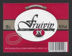 Etiquette De Vin De Table 10.5% -  Fruivin -  Friedrich à Rézé (44) - Thème Porteurs Grappe De Raisin - Etiquettes