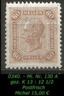 Österreich - Mi. Nr. 130 A - Gez. K 13 : 12 1/2 In Postfrisch - Unused Stamps