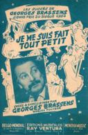 PARTITION GEORGES BRASSENS - JE ME SUIS FAIT TOUT PETIT - 1955 - TB ETAT - - Otros