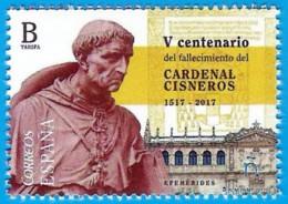 España. Spain. 2017. V Centenario Fallecimiento Cardenal Cisneros. Universidad Alcala De Henares - 2011-... Neufs