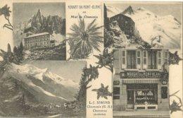 74 CHAMONIX MONT BLANC NOUGAT DU MONT BLANC ET BONBONS AU MIEL L J SIMOND CHOMERAC Editeur PAPETERIE UNIVERSELE - Chamonix-Mont-Blanc
