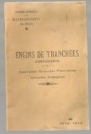 ENGINS DE TRANCHEES COMPLEMENTS 1916  / GRENADES FRANCAISES ET ETRANGERES COURS ELEVES ASPIRANT  GENIE MILITARIA B844 - Documents