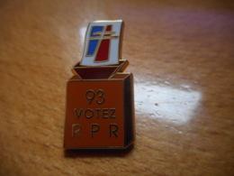 A046 -- Pin's Arthus Bertrand 93 Votez RPR - Arthus Bertrand