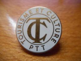 A046 -- Pin's Arthus Bertrand Tourisme Et Culture PTT - Arthus Bertrand