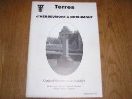 TERRES D' HERBEUMONT à ORCHIMONT N° 41 Régionalisme Semois Vresse Guerre 14 18 Bouillon Bertrix 40 45 Croix Celtes Congo - België