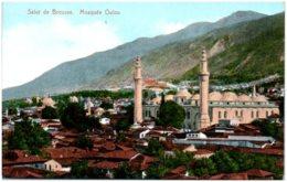Salut De BROUSSE - Mosquée Oulou - Turquie