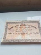 COMPAGNIE MINIERE DU SOUSS  (titre De 10 Actions De 100 Francs) MEKNES , MAROC - Shareholdings