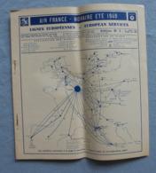 Brochure Originale AIR FRANCE Lignes EUROPE Horaires  ETE 1949 De 18 Pages Timetable - Horaires