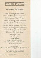 Menu Du Banquet Des 40 Ans Fait A Chalain Au  Bernard Palace Le 2 Mai 1948 - Menu