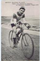 CP Maurice BROCCO, Recordman Du Monde (heure Avec Entraîneurs Humains) Sur Bicyclette PEUGEOT, Pneus LION. Cycliste Vélo - Cyclisme