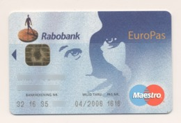 Credit Card Bankcard RABOBANK Maestro NETHERLANDS EuroPas Expired 04.2008 (more Than 10 Years) - Tarjetas De Crédito (caducidad Min 10 Años)