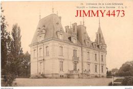CPA - Château De La Barrière - BLAIN Loire Inf. 44 - N° 31 - Edit. C. L. C. - Blain