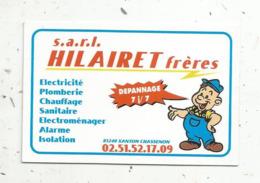 Carte De Visite, électricité ,plomberie... SARL HILARET FRERES ,85,  XANTON CHASSENON - Visiting Cards