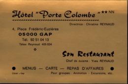 "05  GAP  ""  Hotel Porte Colombe "" Carte Visite   Restaurant 4 Place Fréderic - Euzieres - Gap"