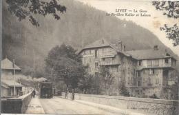 CPA Livet La Gare Le Pavillon Keller Et Leleux - Autres Communes