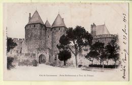 X11022 Cité De CARCASSONNE Aude Porte NARBONNAISE Tour De TRESAUT 27.02.1903 à GIRAULT Café Montereau-ABADIE - Carcassonne