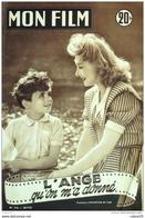 CINEMA-L'ANGE QU'ON M'A DONNE-SIMONE RENANT-ALBERT GLADO-ANNE LAURENS-MF 310-1952 - Cinema