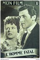CINEMA-L'HOMME FATAL-JAMES MASON-JEAN KENT-JOHN LAURIE-PHYLLIS CALVERT-MF-1946 - Cinema