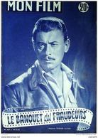 CINEMA-LE BANQUET Des FRAUDEURS-JPIERRE KERIEN-YVES DENIAUD-PAUL FRANKEUR-MF 329-1952 - Cinema