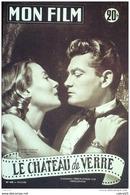 CINEMA-LE CHATEAU De VERRE-JEAN MARAIS-MICHELE MORGAN-JEAN SERVAIS-MF 430-1954 - Cinema