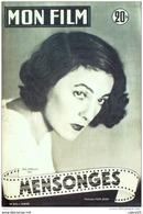 CINEMA-MENSONGES-GABY MORLAY-DOMINIQUE NOHAIN-JEAN MARCHAT-MF 312-1952 - Cinema