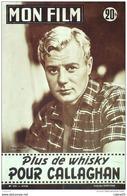 CINEMA-PLUS De WHISKY Pour CALLAGHAN-TONY WRIGHT-DIANA BEL-ROBERT BURNIER-MF 515-1956 - Cinema