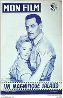 CINEMA-UN MAGNIFIQUE SALAUD-WILLIAM HOLDEN-THELMA RITTER-DEWEY MARTIN-MF 547-1957 - Cinema