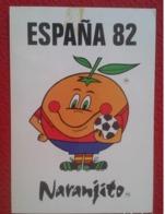 SPAIN POSTAL POST CARD MUNDIAL DE ESPAÑA 82 1982 FÚTBOL NARANJITO WORLD CUP CHAMPIONSHIP FOOTBALL SOCCER CHAMPIONNAT VER - Pegatinas