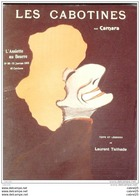 L'ASSIETTE AU BEURRE-1902- 96-LES CABOTINES, GRANIER, REJANE,BRANDES,SOREL....CAMARA - 1900 - 1949