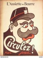 L'ASSIETTE AU BEURRE-1904-150-CIRCULEZ -JOSSOT - Libri, Riviste, Fumetti