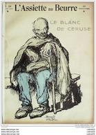 L'ASSIETTE AU BEURRE-1905-210-LE BLANC De CERUSE,BEZANCON..................NAUDIIN - Libri, Riviste, Fumetti
