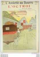 L'ASSIETTE AU BEURRE-1909-416-L'OCTROI......JEAN TROUBAD VILLEMOT - 1900 - 1949