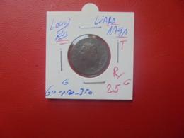 LOUIS XVI LIARD 1791 T BELLE QUALITE ! (A.10) - 987-1789 Monnaies Royales