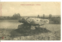 10 - MARCILLY LE HAYER / LE DOLMEN - Autres Communes