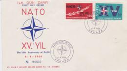 Turkey FDC 1964 NATO 15th Anniversary   (G99-47) - Militaria