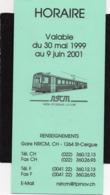 Horaire Chemin De Fer   DIRECTION  NYON-St-CERGUE-LA CURE 1999  4 Volets Voir Scannes - Europe