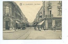 Charleroi Rue Neuve  ( Etat Voir Dos De La CP - Sans Gravité ) - Charleroi