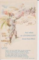MEUSE - Aux  Enfants De LEVONCOURT Devant Saint Mihiel - Noel 1915 En Souvenir Du 366e Régiment D'infanterie - Other Municipalities