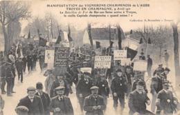 10-TROYES-MANISFESTATION DES VIGNERONS CHAMPENOIS 9 AVRIL 1911... - Troyes
